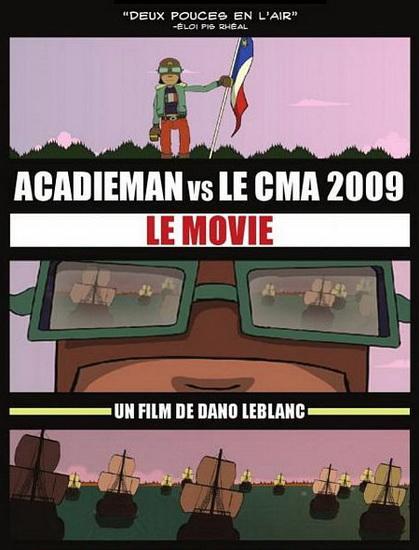 Acadieman vs le CMA (Dano LeBlanc)