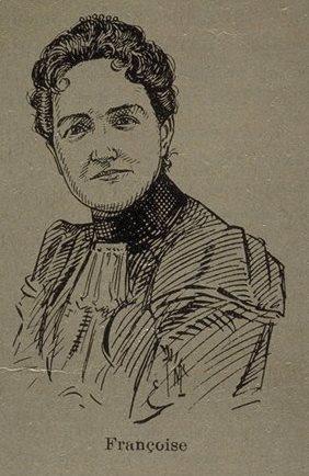 Robertine Barry (Françoise)