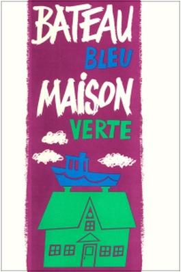 Bateau bleu, maison verte (Bettie Arsenault)