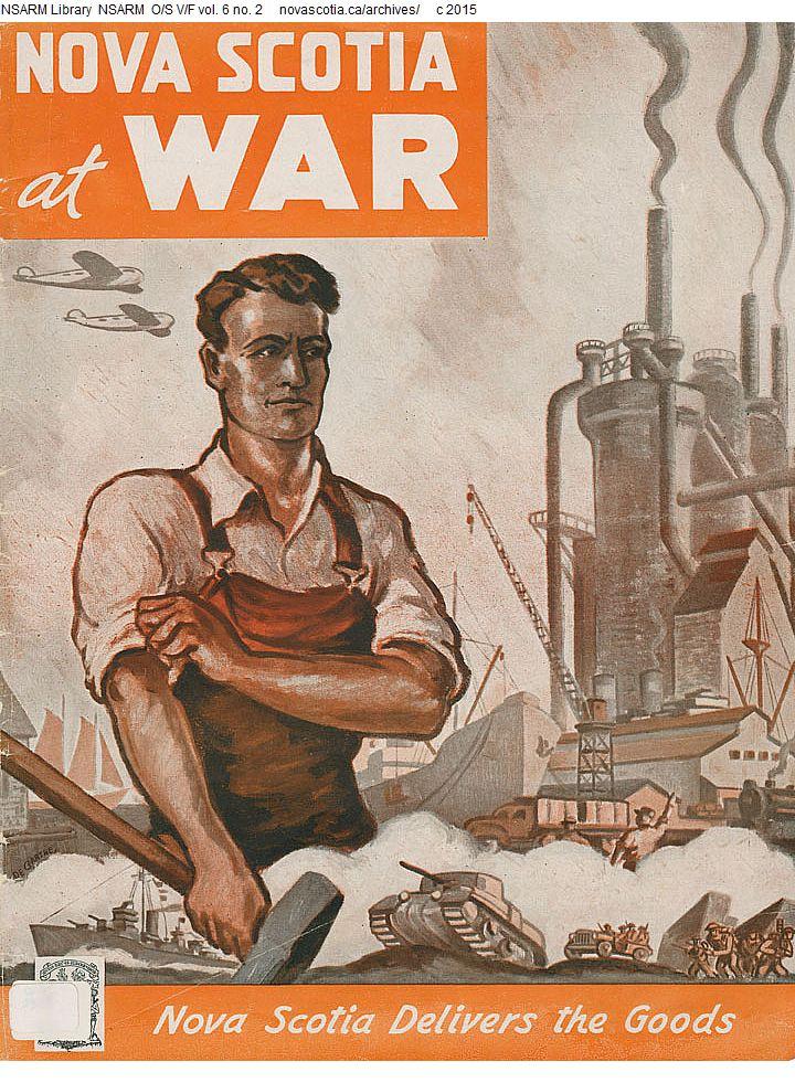 """""""Nova Scotia at War: Nova Scotia Delivers the Goods"""""""