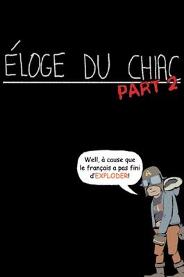 Éloge du Chiac Part 2 (Marie Cadieux)