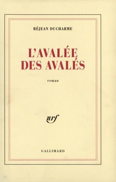 L'avalée des avalés by Réjean Ducharme
