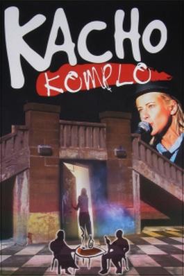Kacho Komplo (Paul Bossé)