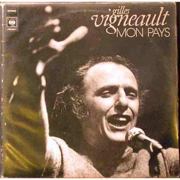 <em>Mon Pays</em> par Gilles Vigneault