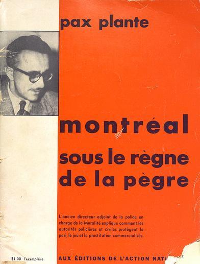 Pacifique Plante, Montréal sous la pègre (1950)